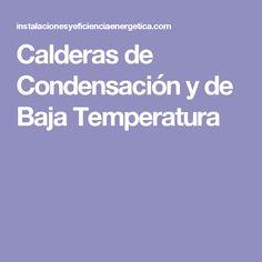 Calderas de Condensación y de Baja Temperatura