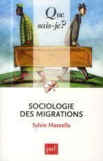 Sociologie des Migrations ,Sylvie Mazzella, 2014.