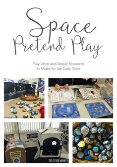 Space Pretend Play - ideas and simple to make resources for play in the Early Years   you clever monkey