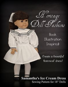 Pixie Faire Heritage 1904 Ice Cream Dress Dress Doll Clothes Pattern for 18 inch American Girl Dolls - PDF by PixieFairePatterns on Etsy https://www.etsy.com/listing/119909928/pixie-faire-heritage-1904-ice-cream