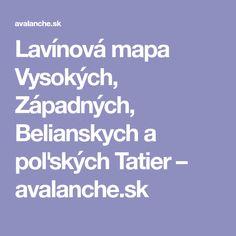 Lavínová mapa Vysokých, Západných, Belianskych a poľských Tatier – avalanche.sk Boarding Pass
