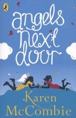 Read all about the Angels next door series by our Author of the Month, Karen McCombie.