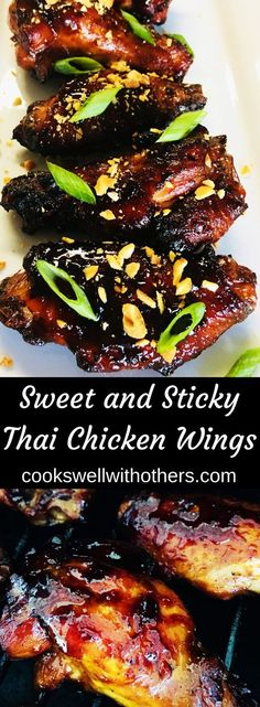 Sweet and Sticky Thai Chicken Wings - Cooks Well With Others Thai Chicken Wings Recipe, Sticky Chicken Wings, Chicken Wing Recipes, Thai Chicken Marinade, Asian Chicken, Tandoori Chicken, Chicken Stuffed Peppers, Stuffed Whole Chicken, Sticky Wings Recipe
