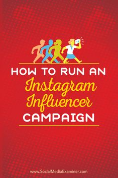 How to Run an Instagram Influencer Campaign via @smexaminer