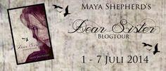 """Merlins Bücherkiste: Ankündigung Blogtour zu """"Dear Sister""""  Kaum ist die eine Blogtour zu Ende,  schon warten wir auf den Beginn der nächsten.  Dieses Mal wird Euch ein tolles Buch aus der Feder von Maya Shepherd präsentiert: """"Dear Sister"""""""