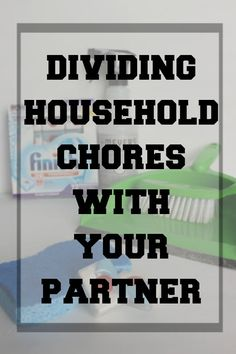 How To Divide Household Chores With Your Partner / Husband / Wife #SparklySavings #CollectiveBias #shop