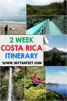 Planning a 2 week trip to Costa Rica? Here is a sample itinerary to visit the volcano, cloud and rain forest and beaches: http://mytanfeet.com/costa-rica-travel-tips/2-week-costa-rica-itinerary/