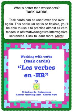 $ FRENCH Task Cards - Conjugating the verbs ending in -ER. If you'd like to learn more about task cards, check out this board: http://pinterest.com/lucystptseller/task-cards-almost-everything-about-them/