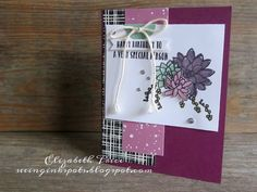 Stampin' Up! handmade greeting cards, home and party decor, scrapbooking, digital photo editing and designing, and gifts. Happy Birthday Cards, Flower Cards, Hobbies And Crafts, Greeting Cards Handmade, Stampin Up Cards, Cardmaking, Succulents, Paper Crafts, Butterflies