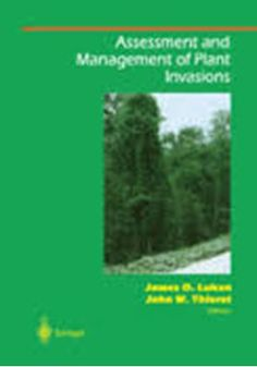 Assessment and Management of Plant Invasions Biological invasion of native plant communities is a high-priority problem in the field of environmental management. Resource managers, biologists, and all those involved in plant communities must consider ecological interactions when assessing both the effects of plant invasion and the long-term effects of management.