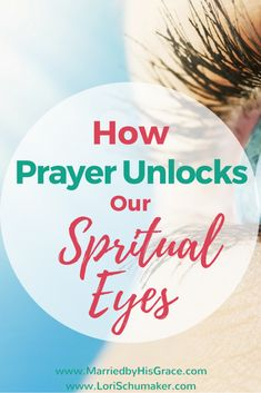 How Prayer Unlocks Our Spiritual Eyes | Revive Your Life with the Power of Prayer | Prayer Life #prayer #prayerlife #spiritualeyes #prayerseries