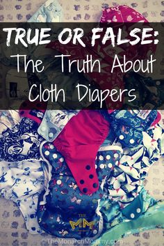 True or False: The Truth About Cloth Diapers