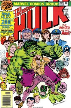 The Incredible Hulk #200, June 1976, cover by Rich Buckler and John Romita. My main man!! Hulk rules.