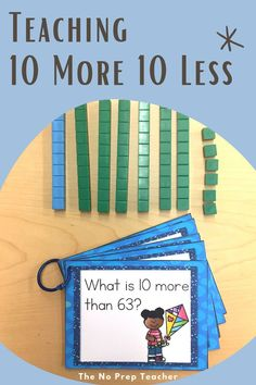 Easy ways to teach 10 more 10 less 1 more and 1 less to your first grade students! Printable math centers, task cards, and worksheets plus a digital option for 1 to 1 classrooms or virtual students. Just add manipulatives like base ten blocks. Your students will love learning this common core math standard in your classroom. And you will love how simple it is to prep!