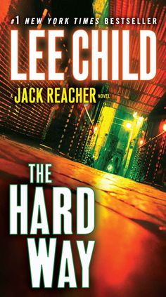 The Hard Way (Jack Reacher, Book 10) - Kindle edition by Lee Child. Mystery, Thriller & Suspense Kindle eBooks @ Amazon.com.