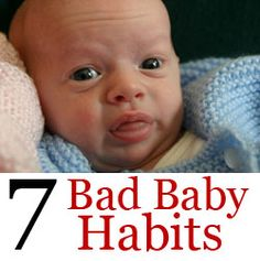 7 Baby Bad Habits for the First Year - Baby Preppers
