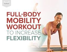 A Full-Body Mobility Workout to Naturally Increase Flexibility Tummy Workout, Workout Warm Up, Boxing Workout, Increase Flexibility, Flexibility Workout, Flexibility Stretches, Easy Workouts, At Home Workouts, Body Stretches