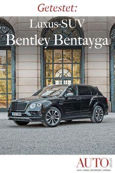 Der Bentley Bentayga ist das wohl jenes SUV mit dem meisten Luxus. Was der Bentley alles kann, verraten wir Ihnen im Test. Lupe, Cars, Vehicles, Autos, Winter Tyres, Automobile, Vehicle, Car, Trucks