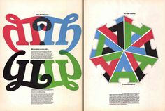 It is fascinating to look though all 120 issues of U&lc, many of which appear in the book U&lc, Influencing Design and Typography by John D. Berry, a visual history of the changing aesthetics and technology of typography of the last quarter of the 20th century