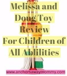 Melissa and Doug Toy Review Of My Favorite Toys for Children of all abilities to use in therapy as well as at home.#melissaanddougtoys #toyreview