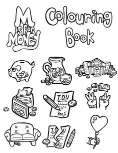 Colouring Page. Visit www.MisforMoney.ca to buy our books and for more free downloads and fun money stuff! #misformoney Book Series, Book 1, Money Book, Cool Coloring Pages, Free Downloads, Cool Kids, Activities For Kids, Have Fun, Teaching