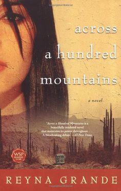 Across a Hundred Mountains: A Novel by Reyna Grande http://smile.amazon.com/dp/0743269586/ref=cm_sw_r_pi_dp_s6O9ub1D1YKPB
