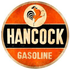 Hancock Gasoline Advertising Sign USA Made Vintage Style Reproduction Auto Car Gas Oil Garage Art Wa Art Vintage, Vintage Metal Signs, Vintage Design, Vintage Ads, Vintage Posters, Vintage Style, Antique Signs, Vintage Logos, Garage Signs