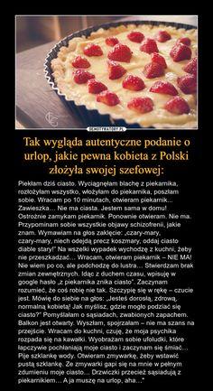 Tak wygląda autentyczne podanie o urlop, jakie pewna kobieta Polish To English, Smile Everyday, Some Quotes, Funny Photos, Universe, Memes, Haha, Poster, Fanny Pics