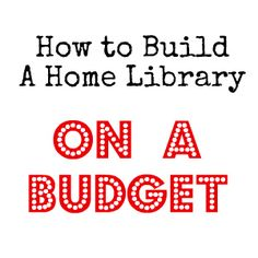 6 easy ways to build a home library on a budget. Fantastic ideas!