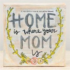 Home is Where Your Mom Is Canvas
