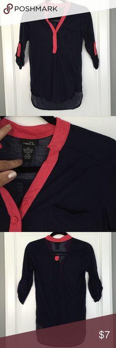 Navy blue and pink rue 21 shirt Navy blue rue 21 shirt with pink collar. 3/4 length sleeves. Size medium but runs a little small. Rue 21 Tops
