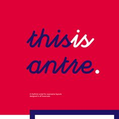108 Best Free Logo Fonts for Your 2016 Brand Design Projects - Antre is a contemporary rhythmic script for expressive layouts, created by Istanbul-based graphic designer Taner Ardali. The font is great for posters, magazines or wherever needs expressive headers.