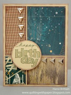 Quilting With Paper: A Masculine, Birthday Card for Heart 2 Heart
