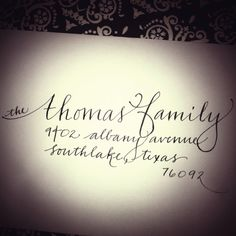 Calligraphy by Kathleen - find me on facebook!