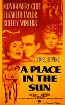 A Place in the Sun is a 1951 American drama film based on the novel An American Tragedy by Theodore Dreiser and the play, also titled An American Tragedy. It tells the story of a working-class young man who is entangled with two women; one who works in his wealthy uncle's factory and the other a beautiful socialite. The novel had been filmed once before, as An American Tragedy, in 1931.