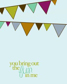 you bring out the FUN in me 8x10 art print by westeightythird, $11.00