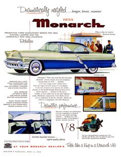 1955 Monarch Richelieu ~ Mercury in Canada Automobile, Pub Vintage, Ford Classic Cars, Classic Auto, Mercury Cars, Car Advertising, Car Posters, Us Cars, Old Ads