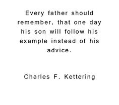 Our son is blessed to have a father that lives by his word.