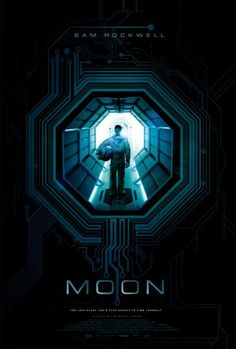 Directed By: Duncan Jones Written By: Duncan Jones and Nathan Parker Starring: Sam Rockwell and Kevin Spacey Summary Judgment: While a brilliantly scripted and artfully shot film, Moon is also. Sci Fi Movies, Horror Movies, Movies To Watch, Good Movies, Movies Free, Kevin Spacey, Best Movie Posters, Movie Poster Art, Poster Poster