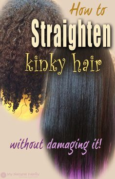 How to Straighten Kinky Hair Without Damaging It