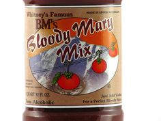 Try Whitney's Famous Bloody Mary Mix, made right in Michigan's Upper Peninsula!