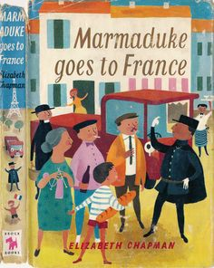 Ferelith Eccles Williams, 'Eccles', cover illustration for Marmaduke goes to France