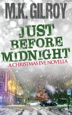 Just Before Midnight: A Christmas Eve Novella by M.K. Gilroy http://www.amazon.com/dp/B00GX0GTRO/ref=cm_sw_r_pi_dp_9mKEwb13F3S70