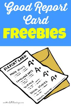 Report Card Freebies For Kids With Good Grades