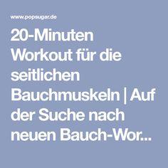 20-Minuten Workout für die seitlichen Bauchmuskeln | Auf der Suche nach neuen Bauch-Workouts? Wir haben 25 | POPSUGAR Deutschland Photo 5