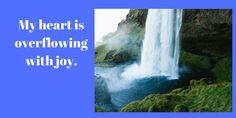 #DailyAffirmation #EnjoyLife My heart is overflowing with joy.