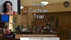 Kelly Cochran Trial Jury Instruction 02/14/17