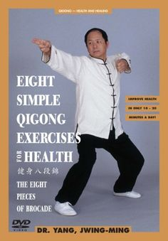 Eight Simple Qigong Exercises for Health - The 8 Pieces of Brocade [DVD] DVD ~ Jwing-Ming Yang, http://www.amazon.co.uk/dp/B00016USR8/ref=cm_sw_r_pi_dp_AySsrb0YC8XS7
