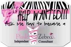 """Join my Pink Zebra team today!  Click on the upper right hand corner of my website where it says """"Join Now"""".  Only $75 for the business kit.  Everything you need to start your new path to financial freedom. http://www.zebramommy.com"""