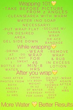 Wrapping rules! Remember to drink your water!!! For more info email me at SarahEBethItWorks@yahoo.com OR go to my website www.SarahEBeth.myitworks.com